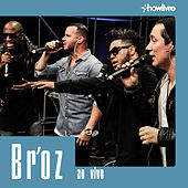 Br'oz no Estúdio Showlivre (Ao Vivo) von Br'oZ