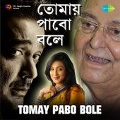 Tomay Pabo Bole (Original Motion Picture Soundtrack) de Various Artists