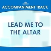 Lead Me to the Altar by Mansion Accompaniment Tracks