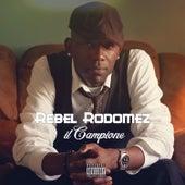 Il Campione by Rebel Rodomez