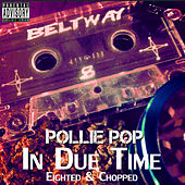 In Due Time by Pollie Pop