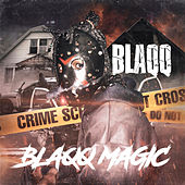 Blaqq Magic von Blaqq