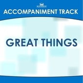 Great Things by Mansion Accompaniment Tracks