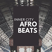 Inner City Afro Beats by Various