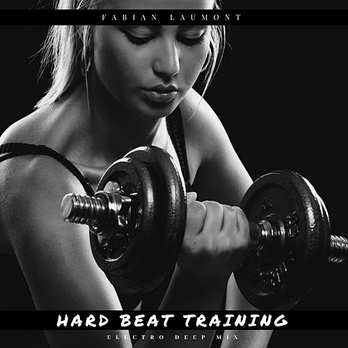 Hard Beat Training (Electro Deep Mix) de Fabian Laumont
