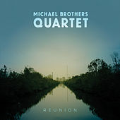 Reunion de Michael Brothers Quartet