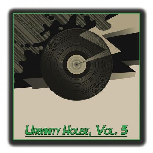Urbanity House,Vol.3 de Various