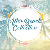 After Beach Collection von Ibiza Chill Out