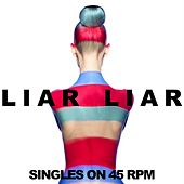 Liar Liar: Singles on 45 RPM de Various Artists