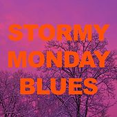 Stormy Monday Blues de Various Artists