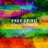 Free Spirit Consciousness von Relaxing Chill Out Music