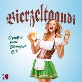 Bierzeltgaudi (O'zapft is beim Oktoberfest 2018) von Various Artists