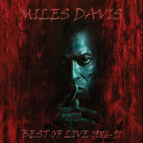 Best Of Live 1986-91 by Miles Davis