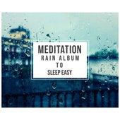 #16 Serene Rain Album for Yoga and Meditation by Rain for Deep Sleep, Rainfall, The Rain Library