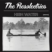 High Water by The Resolectrics