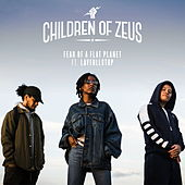 Fear of a Flat Planet by Children of Zeus