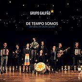 De Tempo Somos (Um Sarau do Grupo Galpão) von Grupo Galpão