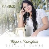 Tempo e Sacrifício (Playback) de Giselle Carmo