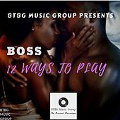 12 Ways to Play by Boss
