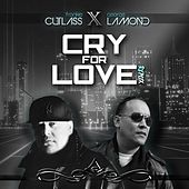 Cry for Love (Remix) by Frankie Cutlass