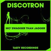 Mo' Swagger Than Jagger (Radio Mix) fra Discotron