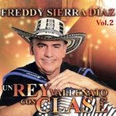 Un Rey Vallenato Con Clase, Vol. 2 de Freddy Sierra Diaz