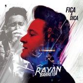 Fica a Dica (Ao Vivo) de Rayan Barreto