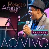 Renato Araujo no Release Showlivre (Ao Vivo) by Renato Araujo
