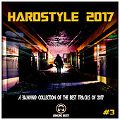 Hardstyle 2017 #3 - EP by Various Artists