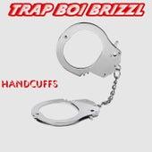 Handcuffs von Trap Boi Brizzl