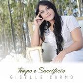 Tempo e Sacrifício de Giselle Carmo