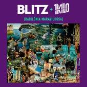 Babilônia Maravilhosa by Blitz