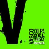 Colpa Del Whisky Remix de Vasco Rossi