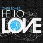 Hello Love by Chris Tomlin