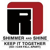 Shimmer and Shine/ Keep It Together ( So I Can Fall Apart) by Ben Harper And The Relentless 7