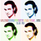 Per Tutte Le Volte Che...RMX (Club Mix) de Valerio Scanu