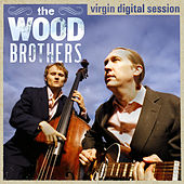 Virgin Digital Sessions von The Wood Brothers