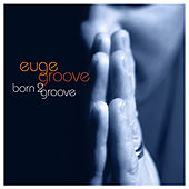 This Must Be For Real by Euge Groove