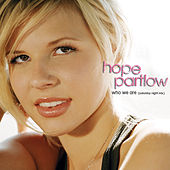 Who We Are (Saturday Night Mix) de Hope Partlow
