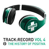 Positiva Presents.....Track Record Vol. 4 by Various Artists
