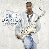 Goin' All Out de Eric Darius