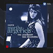 Chopin: The Legendary 1965 Recording von Martha Argerich