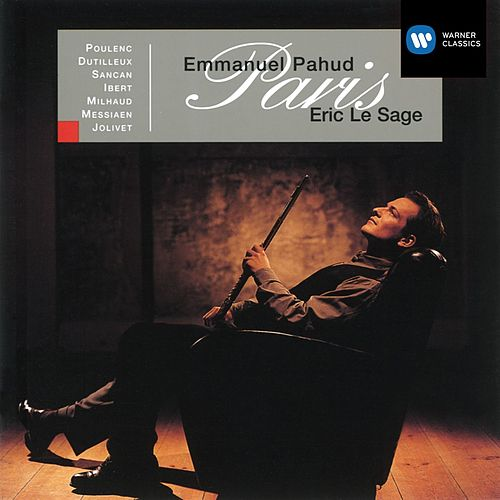 Paris - French Flute Music by Emmanuel Pahud