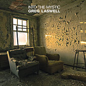 Into The Mystic by Greg Laswell