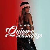 Quico e Sensualizo by Mc Rebecca