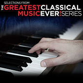 The Greatest Classical Music Ever! Promo Sampler von Various Artists