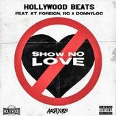 Show No Love von Hollywood Beats