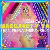 Qué Calor! (feat. Debra, Neiko & Velo) by Margaret Y Ya