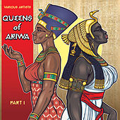 Queens of Ariwa, Pt. 1 by Various Artists