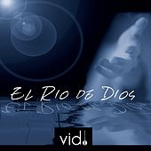El Río de Dios by Various Artists